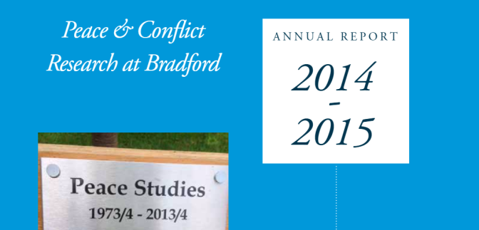 Peace and Conflict Research at Bradford – Annual Report 2014-15